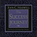 Джон Максвелл - Путешествие от успеха к успеху